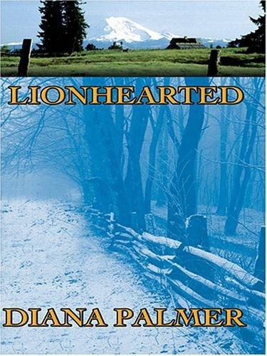 Lionhearted by Diana Palmer