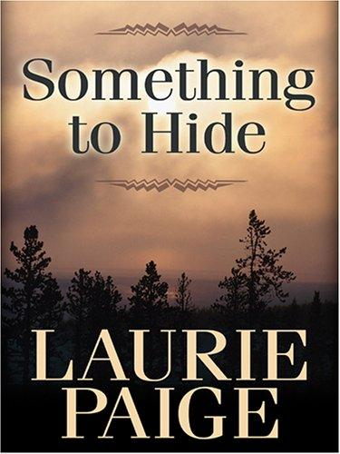 Something to hide by Laurie Paige