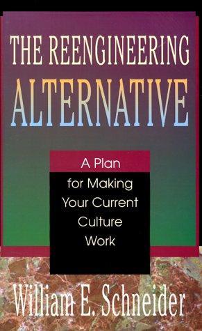 The reengineering alternative