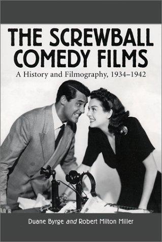 The Screwball Comedy Films