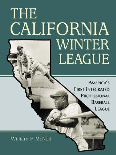 The California Winter League by William McNeil