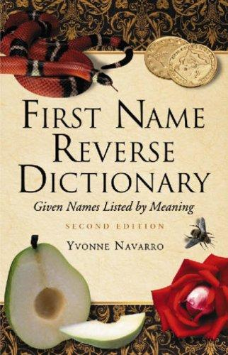 First Name Reverse Dictionary by Yvonne Navarro