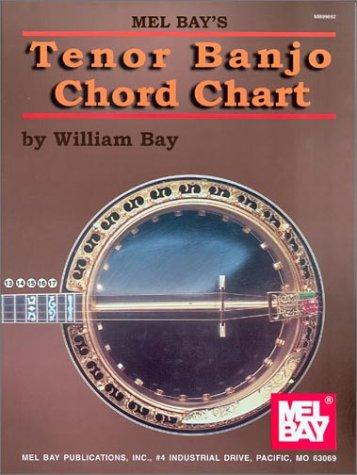 Mel Bay Tenor Banjo Chord Chart by William Bay