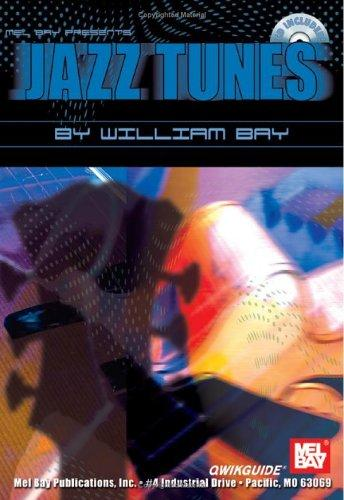 Mel Bay Jazz Tunes QWIKGUIDE (Quick Guide) by William Bay