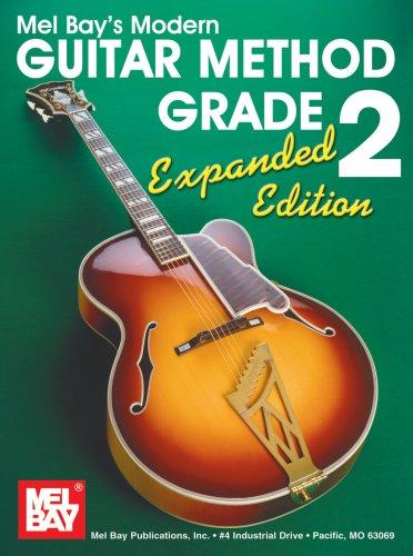 Mel Bay's Modern Guitar Method Grade 2 by Mel Bay & William Bay