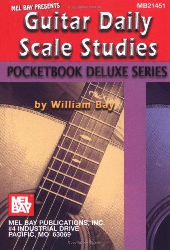 Mel Bay Guitar Daily Scale Studies, Pocketbook Deluxe by William Bay