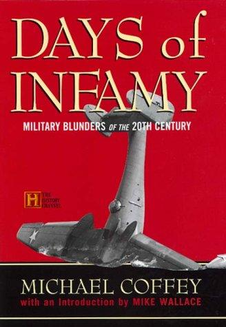 Days Of Infamy by Michael Coffey
