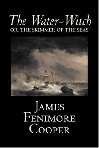 The Water-Witch by James Fenimore Cooper