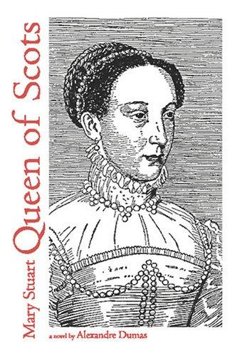 Mary Stuart, Queen of Scots