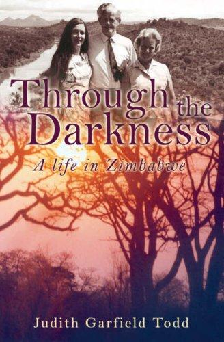 Through the Darkness by Judith Garfield Todd