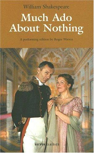 Much Ado About Nothing by Roger Warren, William Shakespeare
