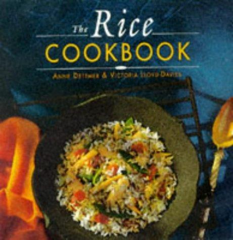 The Rice Cookbook Dettmer Anne by Dettmer Anne
