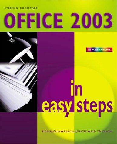 Office 2003 in Easy Steps by Stephen Copestake