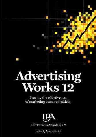 Advertising Works 12 by Tim Broadbent