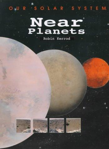 Near Planets by Robert Kerrod