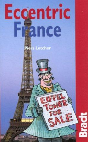 Eccentric France by Piers Letcher