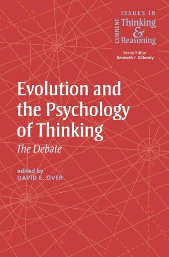 Evolution and the psychology of thinking by [edited by] David E. Over.