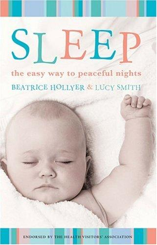 Sleep by Beatrice Hollyer, Lucy Smith